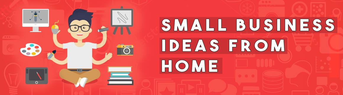 small-business-ideas-from-home.jpg